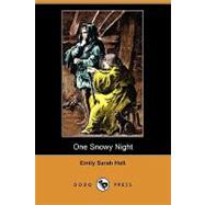 One Snowy Night by Holt, Emily Sarah, 9781409965497