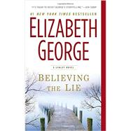 Believing the Lie A Lynley Novel by George, Elizabeth, 9780451465498