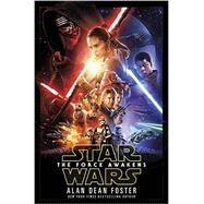 The Force Awakens (Star Wars) by Foster, Alan Dean, 9781101965498