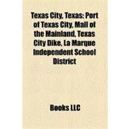 Texas City, Texas by , 9781158495498