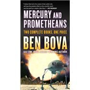 Mercury and Prometheans by Bova, Ben, 9780765385499