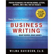 Business Writing What Works, What Won't by Davidson, Wilma; Emig, Janet, 9781250075499