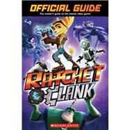 Official Guide (Ratchet and Clank) by Scholastic, 9781338045499