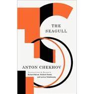 The Seagull by Chekhov, Anton Pavlovich; Nelson, Richard; Pevear, Richard; Volokhonsky, Larissa, 9781559365499