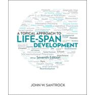 A Topical Approach to Life-Span Development by Santrock, John, 9780078035500
