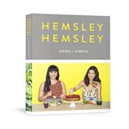 Good and Simple by Hemsley, Jasmine; Hemsley, Melissa, 9781101905500