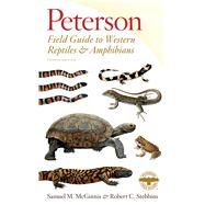 Peterson Field Guide to Western Reptiles and Amphibians by McGinnis, Samuel M.; Stebbins, Robert C., 9781328715500