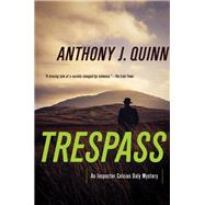 Trespass by Quinn, Anthony J., 9781681775500