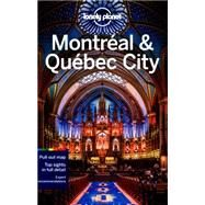 Lonely Planet Montreal & Quebec City by St Louis, Regis; Clark, Gregor, 9781743215500