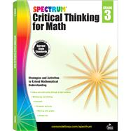 Spectrum Critical Thinking for Math, Grade 3 by Spectrum, 9781483835501