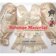 Strange Material by Prain, Leanne, 9781551525501