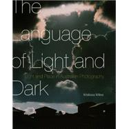 The Language of Light and Dark by Miles, Melissa, 9780773545502