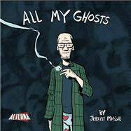 All My Ghosts by Massie, Jeremy, 9781934985502