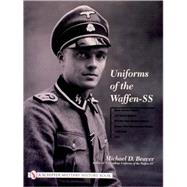 Uniforms Of The Waffen-ss by Beaver, Michael D., 9780764315503