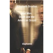 Mad Men by Bronfen, Elisabeth, 9783037345504