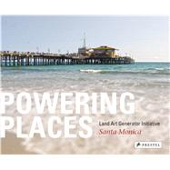 Powering Places by Monoian, Elizabeth; Ferry, Robert, 9783791355504