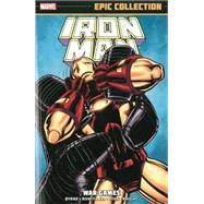 Iron Man Epic Collection by Byrne, John; Romita, John; Ryan, Paul; Bright, Mark, 9780785185505