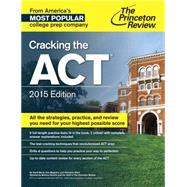 Cracking the ACT with 6 Practice Tests, 2015 Edition by PRINCETON REVIEW, 9780804125505