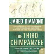 The Third Chimpanzee: The Evolution And Future of the Human Animal by Diamond, Jared, 9780060845506