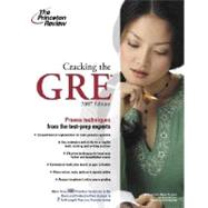 Cracking the GRE, 2007 Edition by PRINCETON REVIEW, 9780375765506