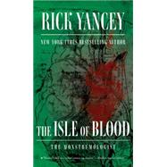 The Isle of Blood by Henry, William James; Yancey, Rick, 9781481425506