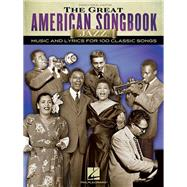 The Great American Songbook: Jazz: Music and Lyrics for 100 Claasic Songs: Piano, Vocal, Guitar by Hal Leonard Publishing Corporation, 9781476875507