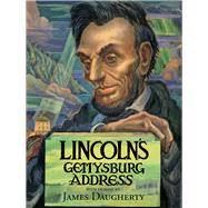 Lincoln's Gettysburg Address by Daugherty, James Henry (ART); Boritt, Gabor (AFT), 9780807545508