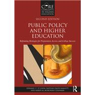 Public Policy and Higher Education, 2nd Edition: Reframing Strategies for Preparation, Access, and Success by St. John; Edward P., 9781138655508