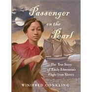 Passenger on the Pearl by Conkling, Winifred, 9781616205508