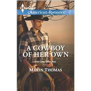 A Cowboy of Her Own by Thomas, Marin, 9780373755509