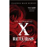 The Exorsistah: X Returns by Burney, Claudia Mair, 9781501115509
