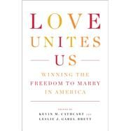 Love Unites Us by Cathcart, Kevin; Gabel-brett, Leslie; Holder, Eric, 9781595585509