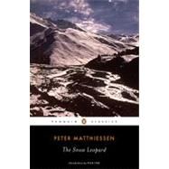 The Snow Leopard by Matthiessen, Peter (Author); Iyer, Pico (Introduction by), 9780143105510