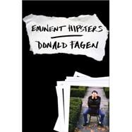 Eminent Hipsters by Fagen, Donald, 9780670025510