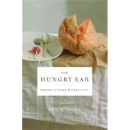 The Hungry Ear Poems of Food and Drink by Young, Kevin, 9781608195510