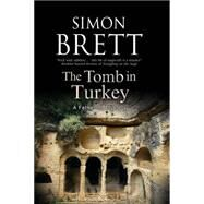 The Tomb in Turkey by Brett, Simon, 9781780295510