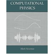 Computational Physics by Newman, Mark, 9781480145511