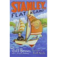 Stanley, Flat Again by Brown, Jeff, 9780060095512
