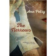 The Narrows by Petry, Ann; Clark, Keith (CON), 9780810135512