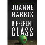 Different Class A Novel by Harris, Joanne, 9781501155512