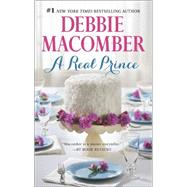 A Real Prince The Bachelor Prince\Yesterday's Hero by Macomber, Debbie, 9780778315513