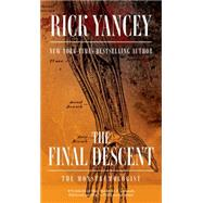 The Final Descent by Yancey, Rick, 9781481425513