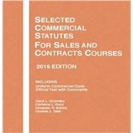 Selected Commercial Statutes, for Sales and Contracts Courses by Chomsky, Carol; Kunz, Christina; Schiltz, Elizabeth; Tabb, Charles, 9781634595513