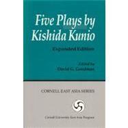 Five Plays by Kishida Kunio by Kunio, Kishida, 9781885445513