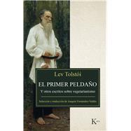 El primer peldaño / The first step by Tolstói, Lev; Roig-gironella, Joaquin Fernandez-valdes, 9788499885513
