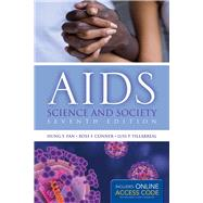 AIDS: Science and Society (Book with Access Code) by Fan, Hung Y., 9781284025514