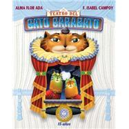 Teatro del Gato Garabato/ Rat-A-Tat-Cat by Ada, Alma Flor; Calderas, Gloria; Dávalos, Felipe, 9781631135514