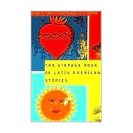 The Vintage Book of Latin American Stories by FUENTES, CARLOSORTEGA, JULIO, 9780679775515