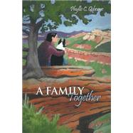 A Family Together by Osborne, Phyllis C., 9781480965515
