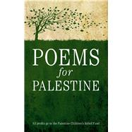 Poems for Palestine by Massis, Maher J., Ph.D., 9781843915515